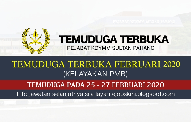 Temuduga Terbuka Di Pejabat Kdymm Sultan Pahang Februari 2020