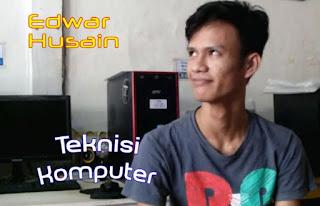 Edwar Husain– Paket Teknisi Komputer