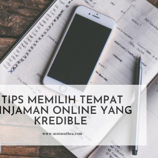 Tips Memilih Tempat Pinjaman Online yang Kredible