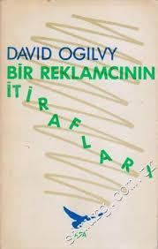 Bir Reklamcının İtirafları - David Ogilvy