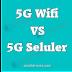 Perbedaan 5G Wifi dengan 5G Seluler