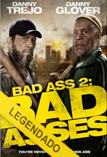 Bad Ass 2: Bad Asses – Legendado