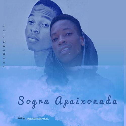 Dharcin Feat. Joy Singer - Sogra Apaixonada (Prod. Fast Crazy Prow Music)
