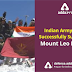 Indian Army Team Successfully Summited Mount Leo Pargyil (6773M)