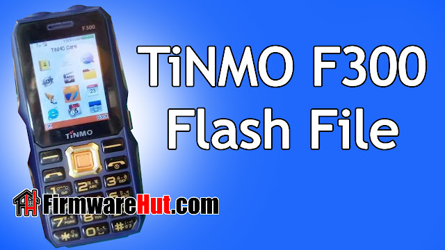 TiNMO F300 Flash File MT6261 Tested (Stock Official Rom)