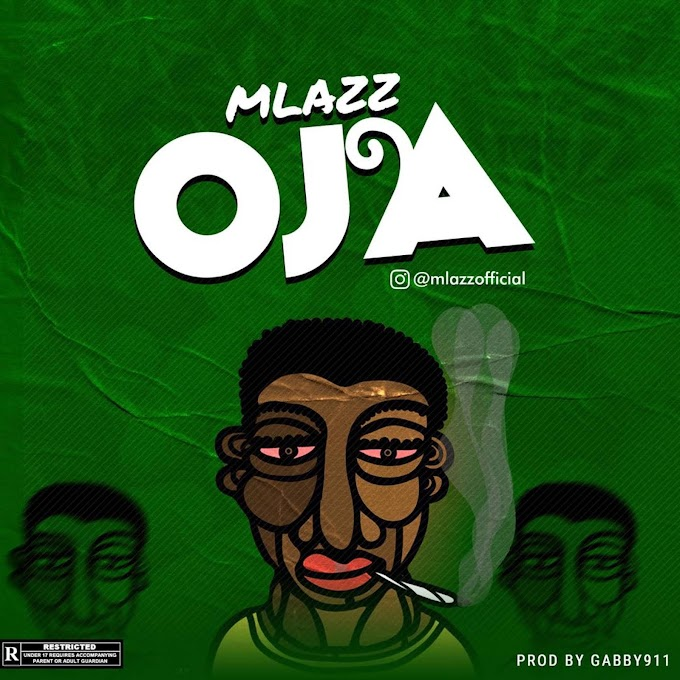 MUSIC: Mlazz - OJA