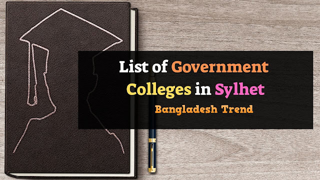 List of Government Colleges in Sylhet District