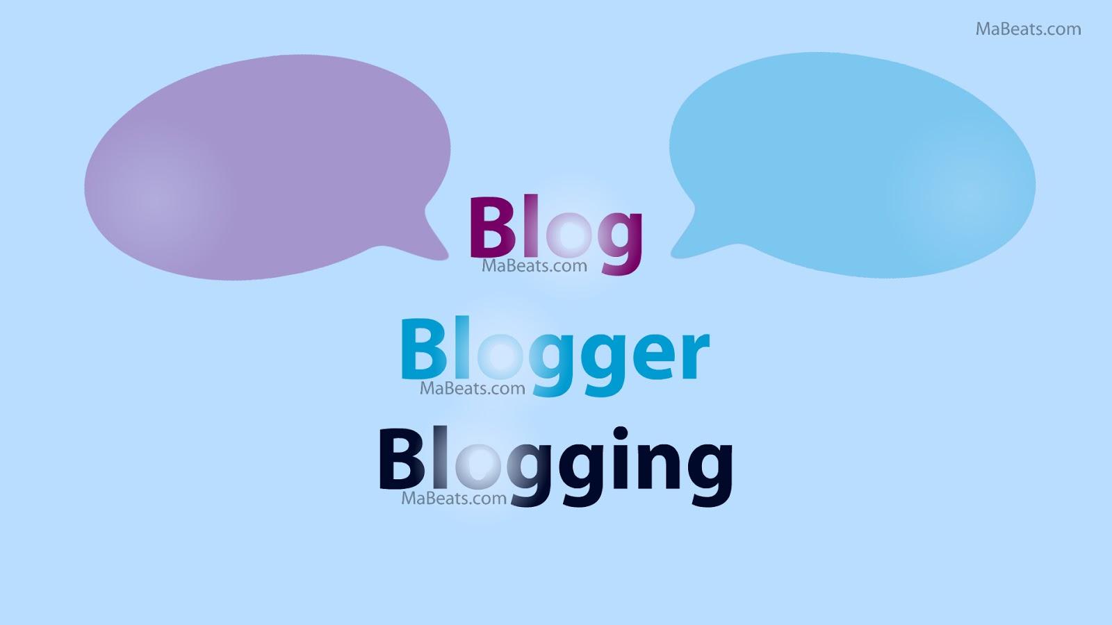 Blogging, blog, blogger