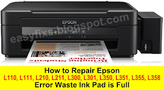 How to Repair Epson L110 L111 L210 L211 L300 L301 L350 L351 L355 L358 Error Waste Ink Pad is Full
