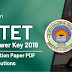 CTET Answer Key 2019: Question Paper PDF & Solutions