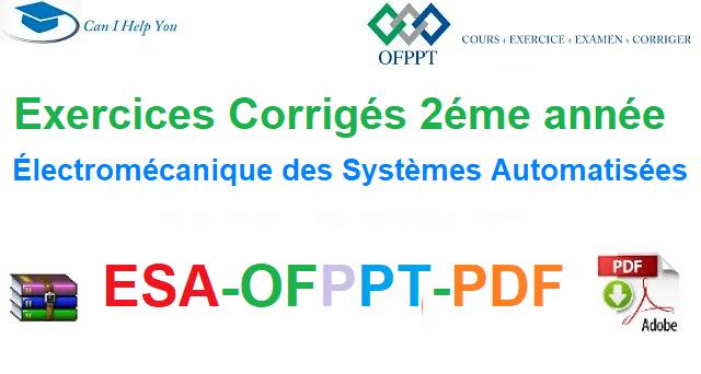 Exercices Corrigés 2éme année Électromécanique des Systèmes Automatisées-ESA-OFPPT-PDF