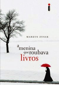 [Resenha]  A Menina que Roubava Livros - Markus Zusak