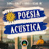 Poesia Acústica - Uruguay - Xamã | Knust | Chris | Cesar Mc (Vídeo, Letra & Download)