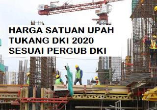 Harga Satuan Upah Tukang DKI Jakarta Sesuai PerGub No. 10 Tahun 2020