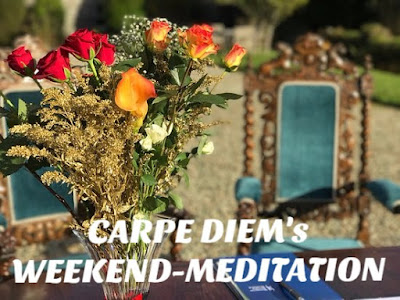 Carpe Diem Weekend-Meditation #16 Only The First Line