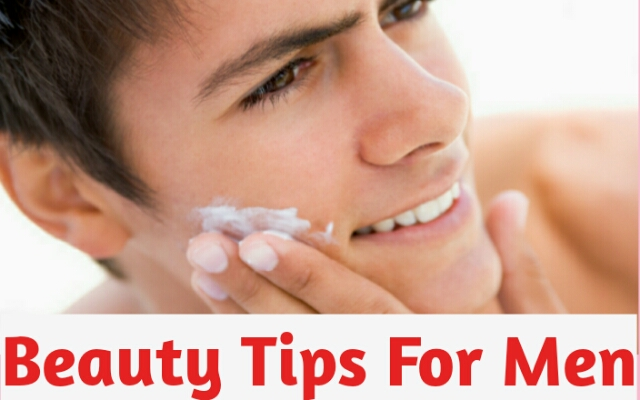 Beauty Tips For Men Face,men's skin care tips