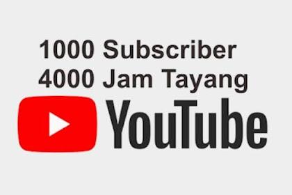 Cara Cepat Mendapatkan 1000 Suscriber dan 4000 Jam Tayang YOUTUBE