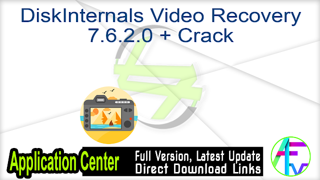DiskInternals Video Recovery 7.6.2.0 + Crack