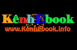 Kênh Ebook | Ebook kỹ năng | Ebook làm giàu | Ebook giáo dục