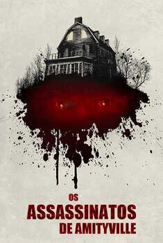 Os Assassinatos de Amityville Torrent - BluRay 720p/1080p Dual Áudio