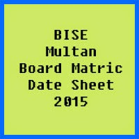 Matric Date Sheet 2017 BISE Multan Board
