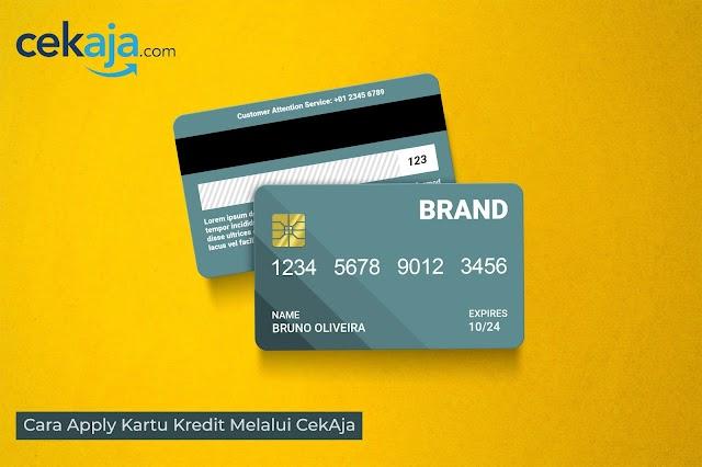 Cara Apply Kartu Kredit Melalui CekAja