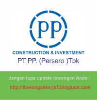 Lowongan Kerja PT PP Terbaru