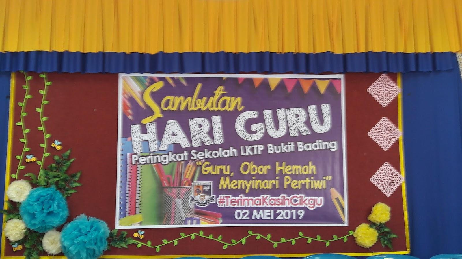 Sk Lktp Bukit Bading Sambutan Hari Guru 2019