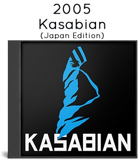 2005 - Kasabian (Japan Edition)