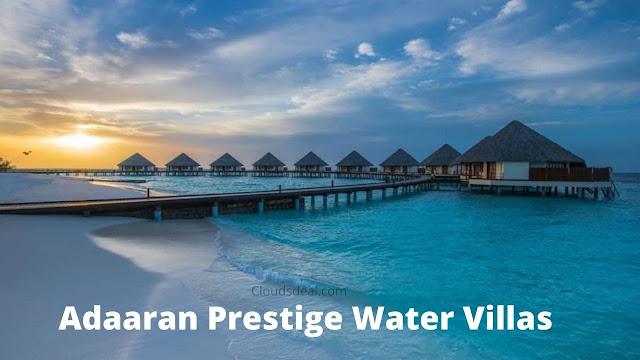 Adaaran Prestige Water Villas Price