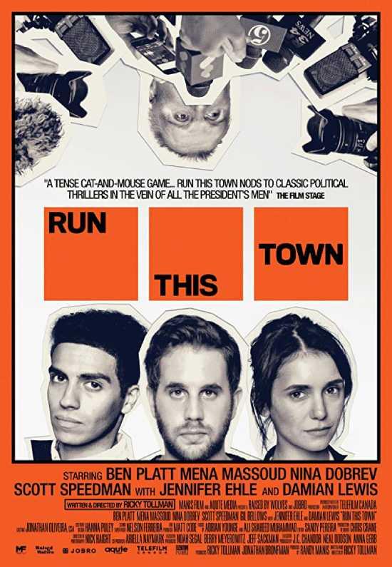 مشاهدة مشاهدة فيلم Run This Town 2019 مترجم