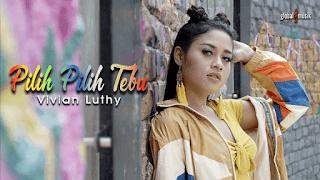 Lirik Lagu Pilih Pilih Tebu - Vivian Luthy