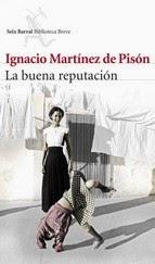 http://lecturasmaite.blogspot.com.es/2013/05/la-buena-reputacion-de-ignacio-martinez.html