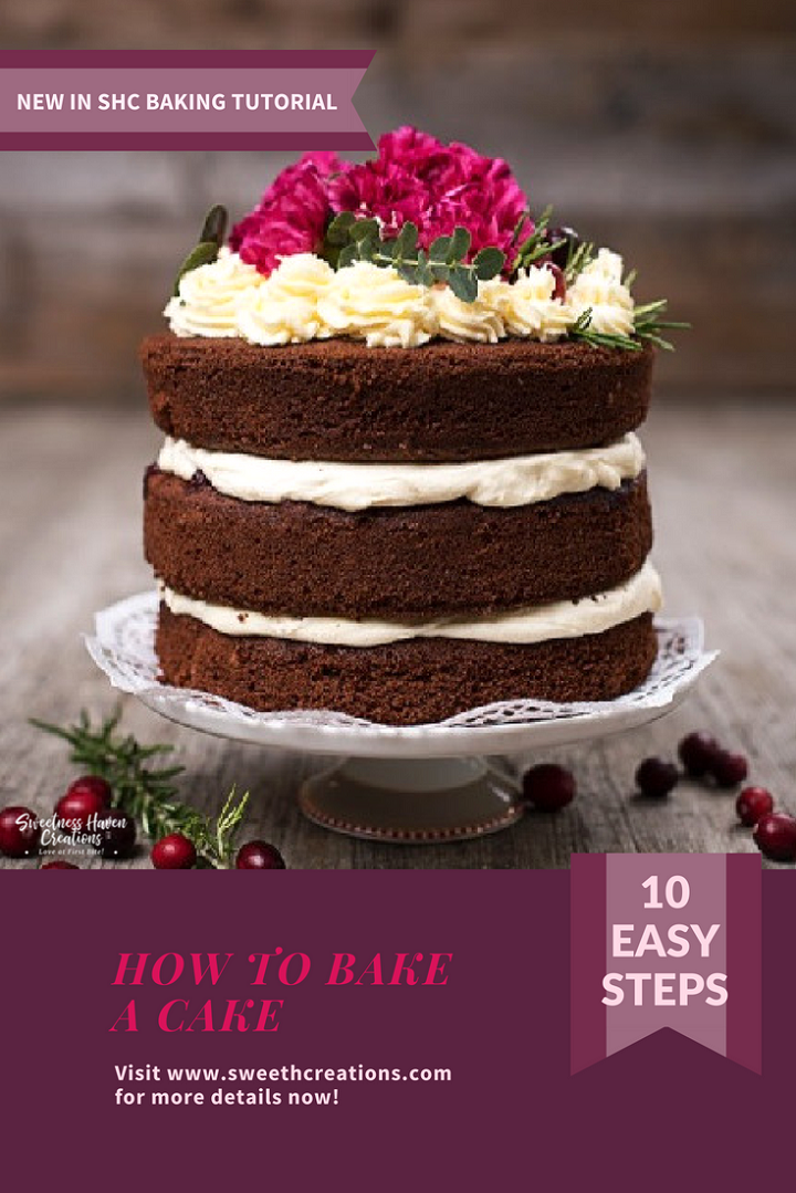 HOW TO BAKE A CAKE IN 10 EASY STEPS