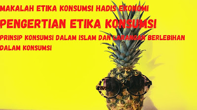 pengertian ekonomi konsumsi islam