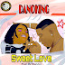 P9 Gbedu: DanoKing - Sweet Love (Mp3 Download)
