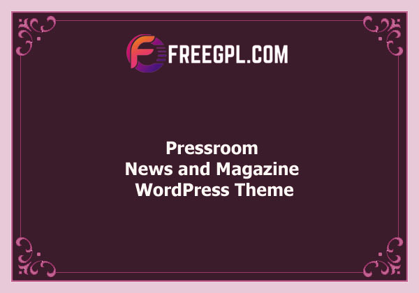 Pressroom – News and Magazine WordPress Theme Nulled Download Free