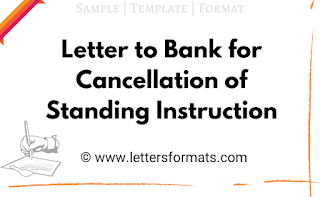 letter to bank manager for cancellation of standing instruction