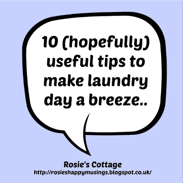 10 (hopefully) useful tips to make laundry day a breeze..