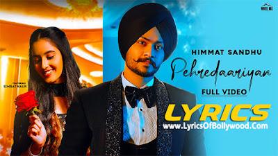 Pehredaariyan Song Lyrics | Himmat Sandhu | Simrat Kaur | Ikwinder Singh | Jang Dhillon