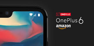 Buy OnePlus 6 Offer – Get Rs.5000 Cashack + Free 3 Months Warranty