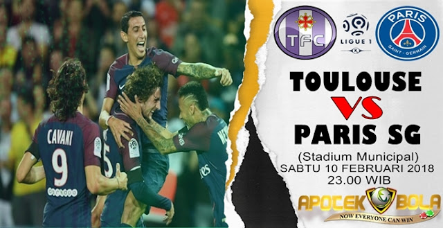 Prediksi Toulouse vs Paris SG 10 Februari 2018
