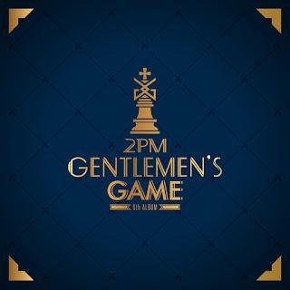 DOWNLOAD MP3 [Full Album] 2PM – GENTLEMEN'S GAME