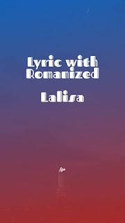 Lisa - Lalisa | Lyric with Romanized 1