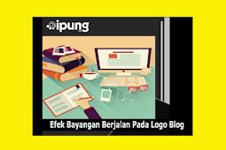 Cara Membuat Efek Bayangan Berjalan Bolak-Balik Menari Pada Logo Blog