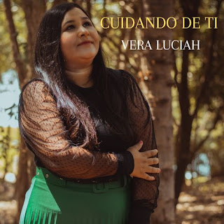 Cuidando De Ti - Vera Luciah