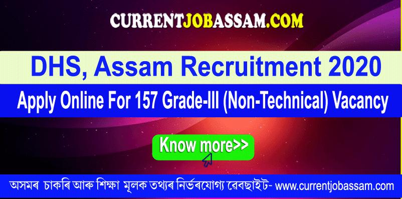 DHS, Assam Recruitment 2020 : Apply Online For 157 Grade-III (Non-Technical) Vacancy