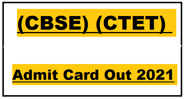 CBSE Admit Card Out 2021