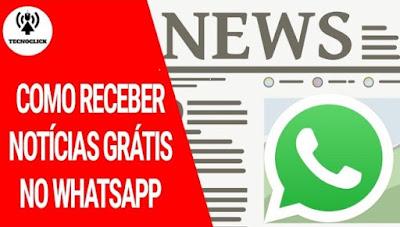 Como receber notícias grátis direto no whatsapp!