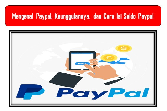 Cara Isi Saldo Paypal dengan Praktis